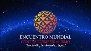 Saludo al Encuentro Mundial contra el Imperialismo - Caracas