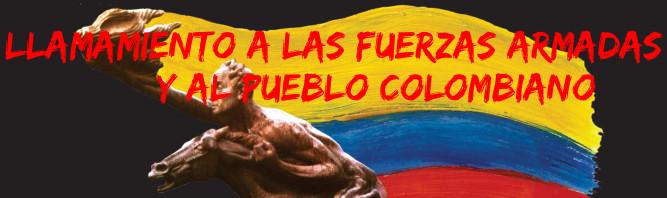Llamamiento a las Fuerzas Armadas y al Pueblo colombiano