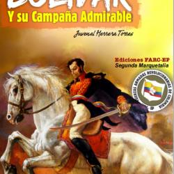 Bolívar y su Campaña Admirable - Juvenal Herrera Torres