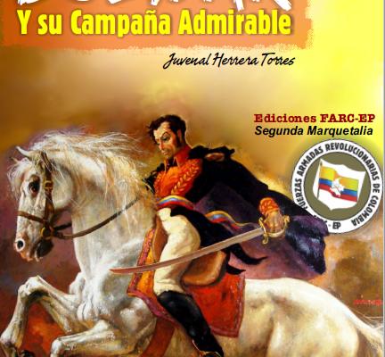 Bolívar y su Campaña Admirable – Juvenal Herrera Torres